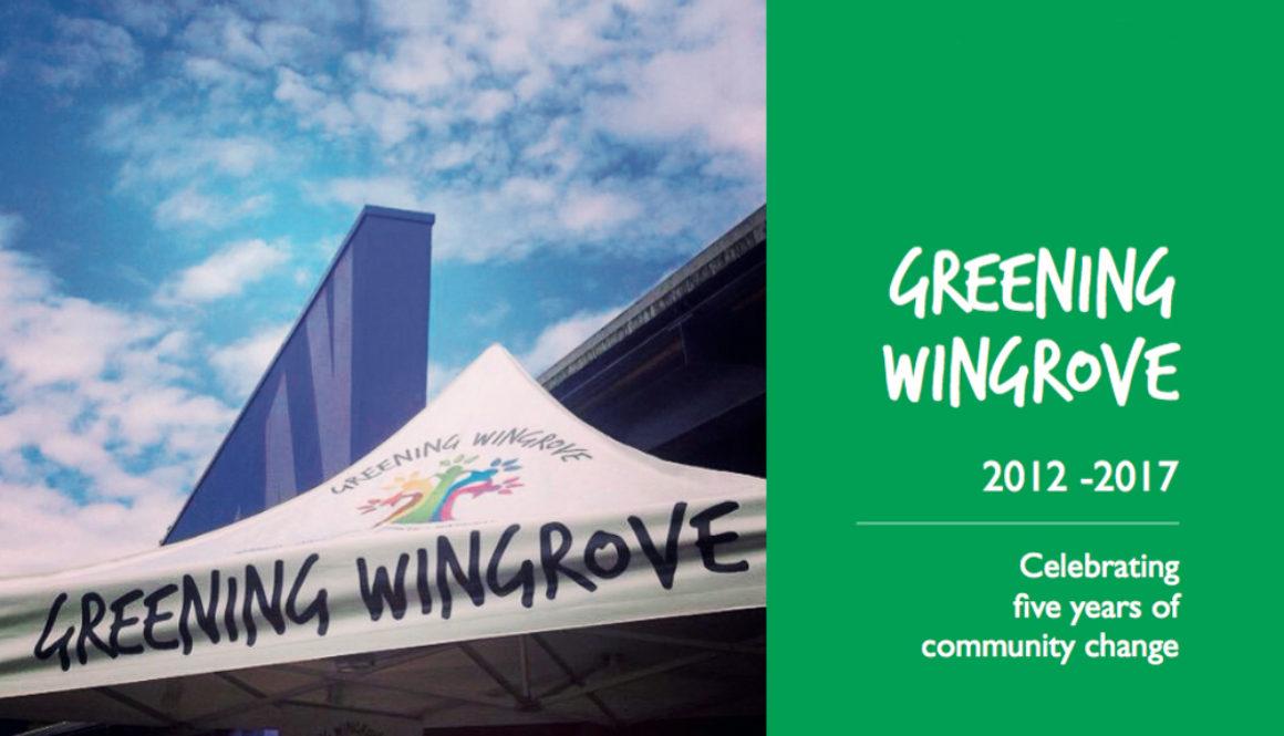 Greening Wingrove – An Amazing Five Years